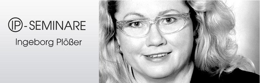 IP-SEMINARE Ingeborg Plößer